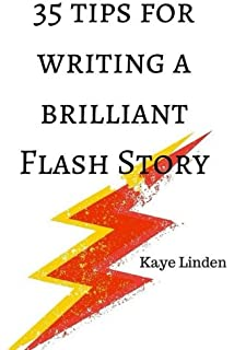 Writing flash fiction how to write very short stories and get 35 tips for writing a brilliant flash story a manual for writing flash fiction and fandeluxe Images