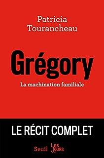 Grégory : la machination familiale, Tourancheau, Patricia