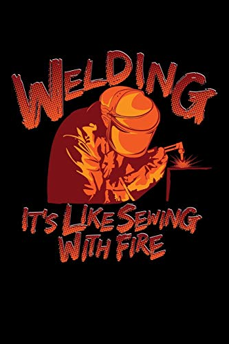 Journal: Welding With Fire Funny Welder Black Lined Notebook Writing Diary - 120 Pages 6 x 9 por InGENIUS Publications