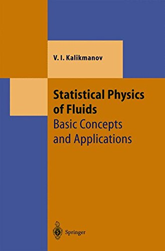 Download Statistical Physics of Fluids: Basic Concepts and Applications (Theoretical and Mathematical Physics) pdf