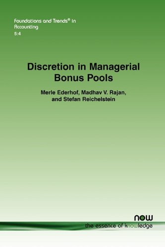 Discretion in Managerial Bonus Pools (Foundations and Trends(r) in Accounting)