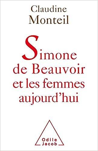 Livres gratuits en ligne Simone de Beauvoir et les femmes aujourd'hui pdf epub