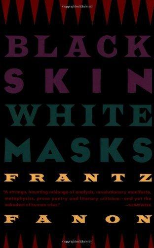 By Frantz Fanon - Black Skin, White Masks (Reissue) (12.2.1990)