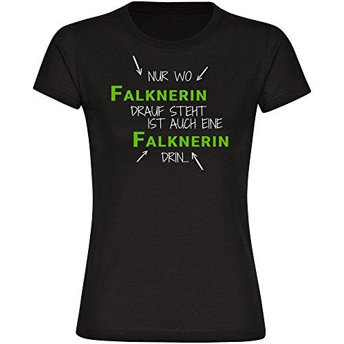 T-Shirt Nur wo Falknerin drauf steht ist auch eine Falknerin drin schwarz Damen Gr. S bis 2XL