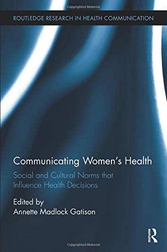 Communicating Women's Health (Routledge Research in Health Communication)