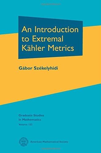 An Introduction to Extremal Kahler Metrics (Graduate Studies in Mathematics) Metric Manifold