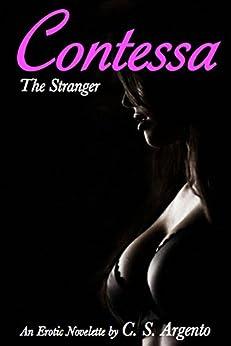 Contessa: The Stranger (Book 4) by [Argento, C. S.]