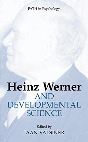 Heinz Werner and Developmental Science (Path in Psychology) pdf