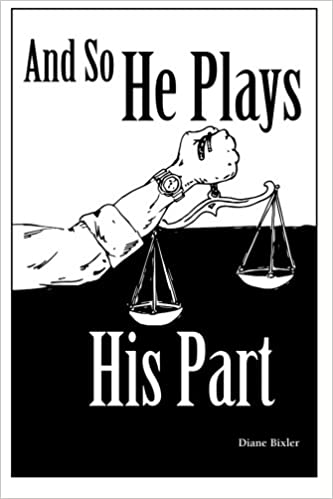 Book And So He Plays His Part: Volume 2 (Acts of Justice)