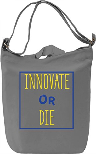 Innovate or Die Borsa Giornaliera Canvas Canvas Day Bag| 100% Premium Cotton Canvas| DTG Printing|
