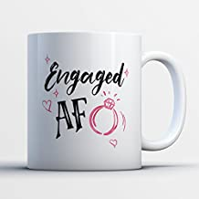 Engagement Coffee Mug - Engaged AF Engagement Funny 11 oz Black White Tea Cups - Unique Engagement Sayings Gag Gifts