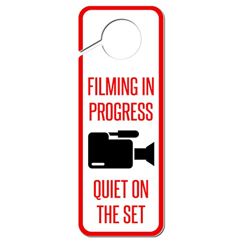 Graphics and More Filming in Progress Quiet on the Set Plastic Door Knob Hanger Sign