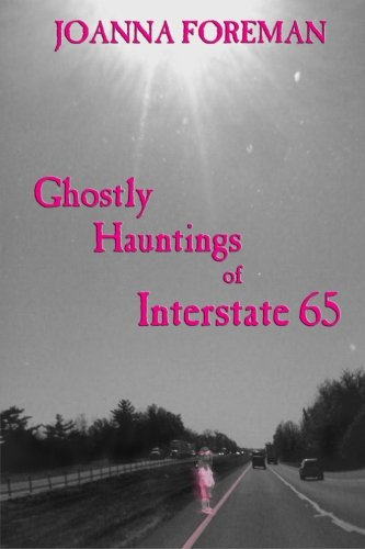 Ghostly Hauntings of Interstate 65 pdf