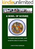 A Bowl Of Scouse (A Bowl Of Scouse Series Book 1)