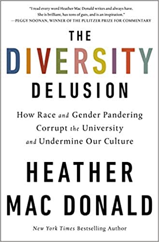 Mac Donald – The Diversity Delusion