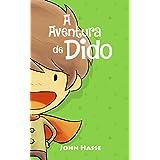 A Aventura de Dido (As Aventuras de Dido Livro 1) (Portuguese Edition)