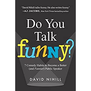 Do You Talk Funny?: 7 Comedy Habits to Become a Better (and Funnier) Public Speaker | NEW COMEDY TRAILERS | ComedyTrailers.com