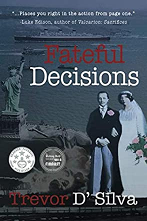 Fateful Decisions