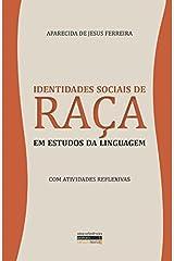 Identidades Sociais de Raça em Estudos da Linguagem (Portuguese Edition) Paperback