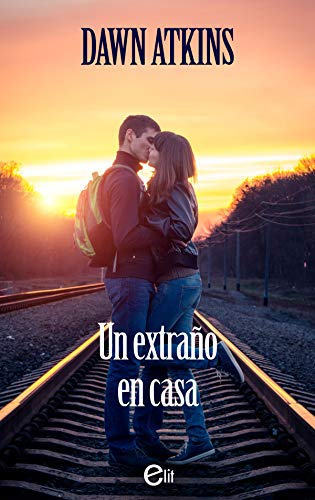 Un extraño en casa (eLit) (Spanish Edition) by [Atkins, Dawn