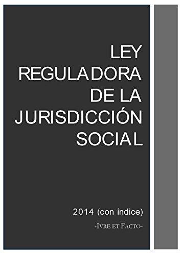 Descargar Libro Ley Reguladora De La Jurisdicción Social: Noviembre 2014 Iure Et Facto