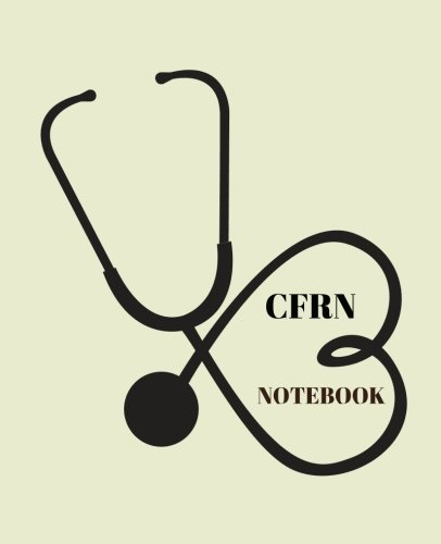 (CFRN Notebook: Certified Flight Registered Nurse Notebook Gift | 120 Pages Ruled With Personalized Cover)
