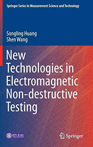 Electromagnetic Non-destructive Testing (Springer Series in Measurement Science and Technology) ()