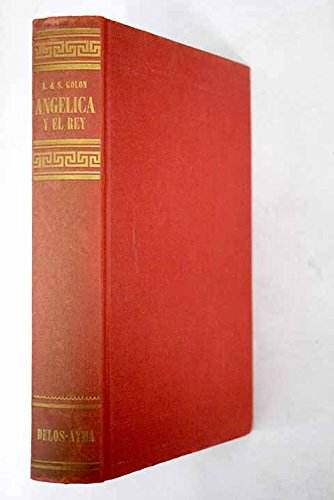 Angélica y el rey: Amazon.es: Anne y Serge Golon: Libros