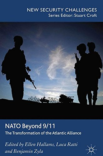 Nato Beyond 9 11  The Transformation Of The Atlantic Alliance  New Security Challenges