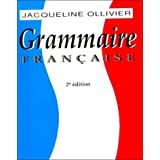 Grammaire Franc'aise: Written by Jacqueline Olliver, 1993 Edition, (2nd Revised Edition) Publisher: Harcourt College Pub [Paperback]