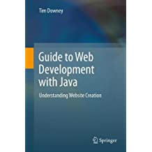 Guide to Web Development with Java: Understanding Website Creation