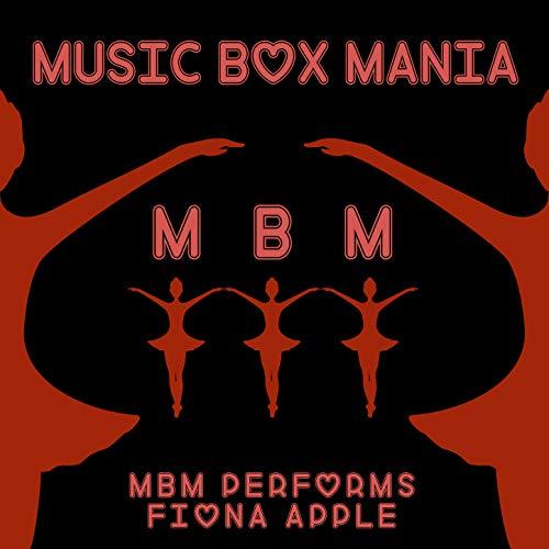 MBM Performs Fiona Apple