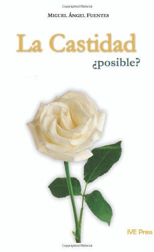 La Castidad posible? (Spanish Edition)