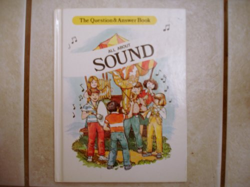 All About Sound (Question and Answer Book)
