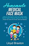 Homemade Medical Face Mask: A Step-by-Step Guide to
