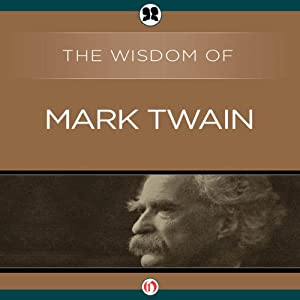Wisdom of Mark Twain Audiobook