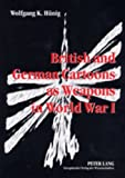 British and German Cartoons As Weapons in World War I : Invectives and Ideology of Political Cartoons, a Cognitive Linguistics Approach, Hünig, Wolfgang K., 3631502117