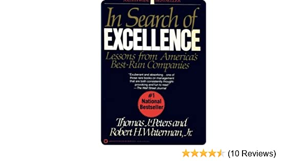 In search of excellence lessons from americas best run companies in search of excellence lessons from americas best run companies jr robert h waterman 9780060451530 amazon books publicscrutiny Choice Image