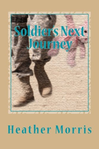 Book cover from Soldiers Next Journey (The Colvin Series) (Volume 5) by Heather Morris