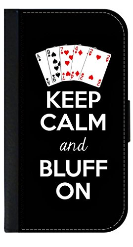 Leather Bluff (Keep Calm and Bluff On - Leather-Look Samsung Galaxy s6 Only! (Not Compatible with the s6 EDGE) Wallet Case with Closing Flip Cover and Credit Card Slots)
