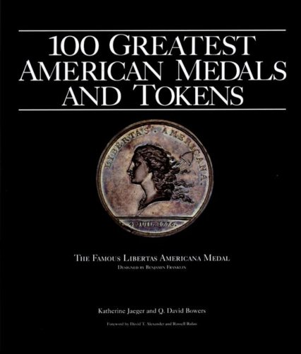 100 Greatest American Tokens and Medals