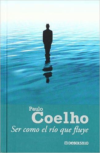 Book Ser como el rio que fluye (Spanish Edition)