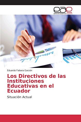 Descargar Libro Los Directivos De Las Instituciones Educativas En El Ecuador Fabara Garzón Eduardo