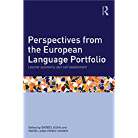 Perspectives from the European Language Portfolio: Learner autonomy and self-assessment (English Edition)