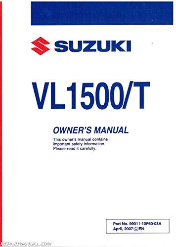 99011-10F60-03A 2008 Suzuki VL1500 Boulevard C90 C90T Motorcycle Owners Manual