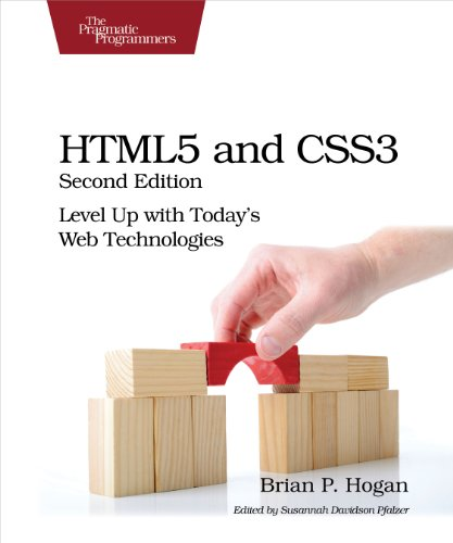 HTML5 and CSS3: Level Up with Today's Web Technologies by Pragmatic Bookshelf