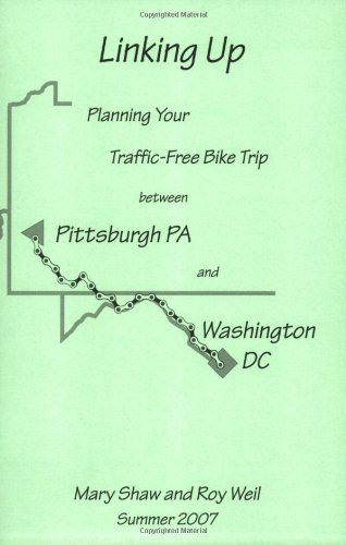 Linking Up: Planning Your Traffic-Free Bike Trip between Pittsburgh, Pa and Washington, DC via the Great Allegheny Passage and the C & O Canal Towpath (Best Bike For Great Allegheny Passage)
