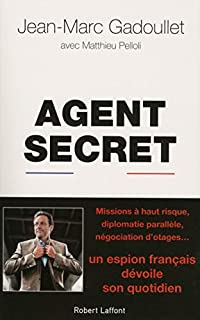 Agent secret, Gadoullet, Jean-Marc