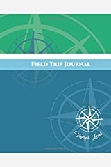 Field Trip Journal Voyager Level (Volume 4) Paperback