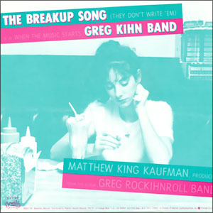Greg Kihn Band Jeopardy The Breakup Song They Don T